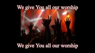 All My Worship