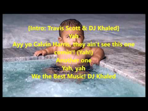 DJ Khaled - Don't Quit Ft.Travis scott & Jeremih (Lyrics)