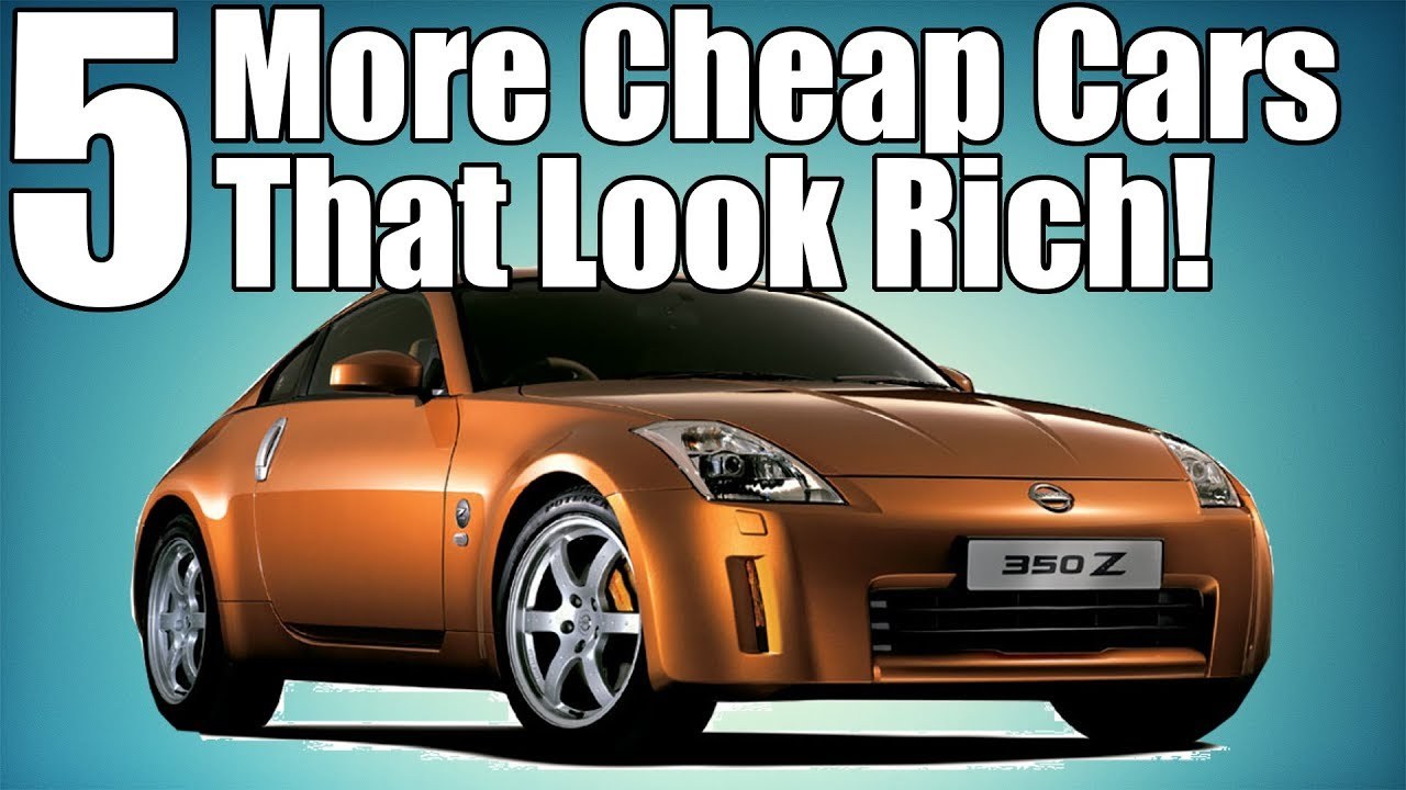 Budget Cars: 5 Cheap Cars That Make You Look Rich! PART 2