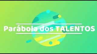 PARÁBOLA DOS TALENTOS - Culto Infantil