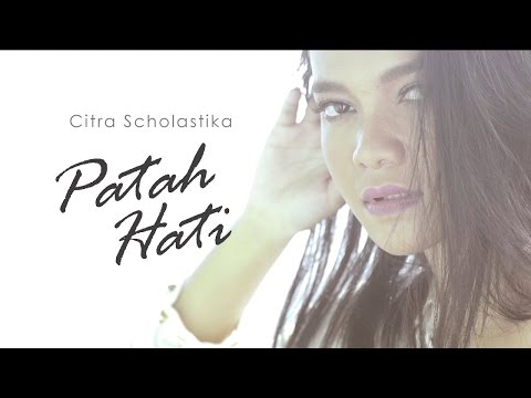 Citra Scholastika ft Surya Sahetapy - Patah Hati (Official Music Video)