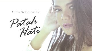 Video Citra Scholastika ft Surya Sahetapy - Patah Hati (Official Music Video) download MP3, 3GP, MP4, WEBM, AVI, FLV Desember 2017