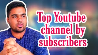 Top  Most Subscribed Youtube Channels by subcriberes ।। Tech Roasted ।।