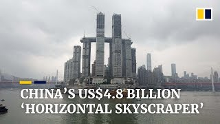 China's US$4.8 billion 'horizontal skyscraper' is nearly complete