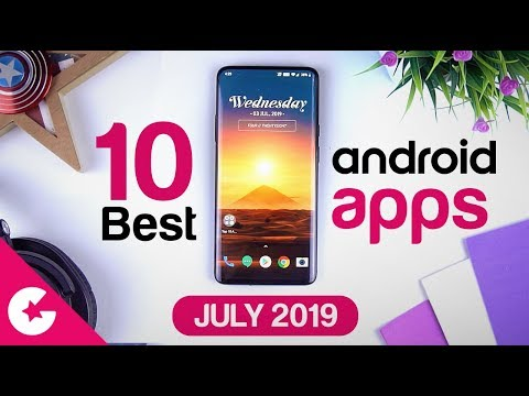 Top 10 Best Apps for Android - Free Apps 2019 (July)