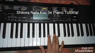 Shikwa Nahi Kisi Se (Naseeb) Piano Tutorial