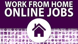Best Work At Home Online Jobs To Make $100 Day Or More In 2019