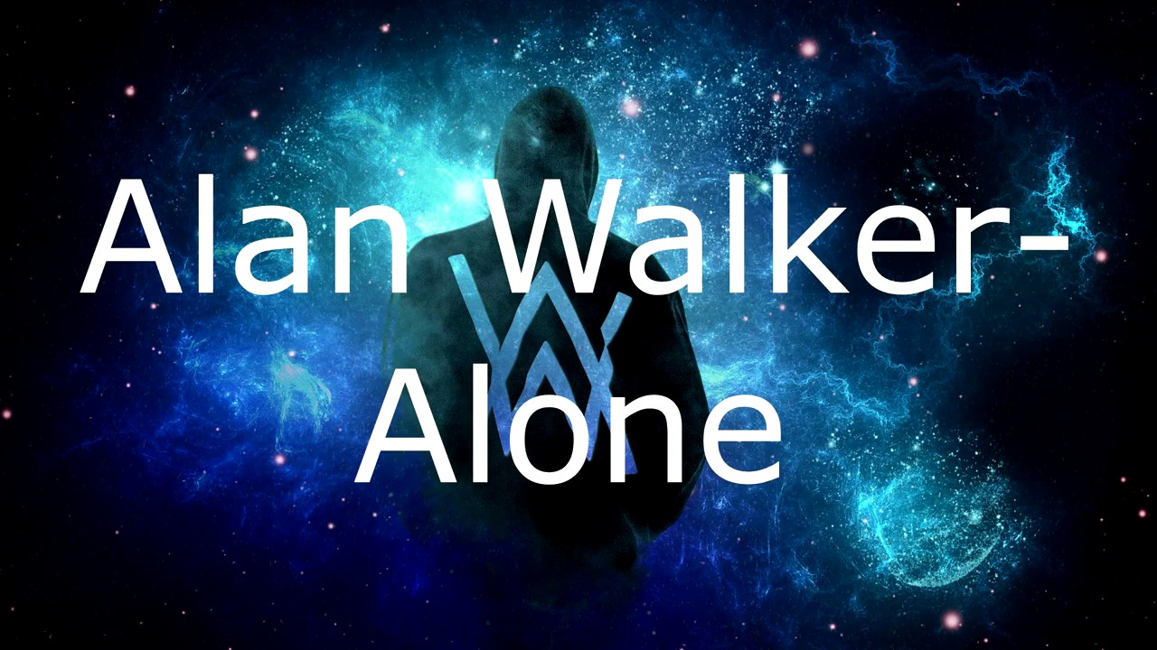 Alan Walker-Alone(lyrics) - YouTube
