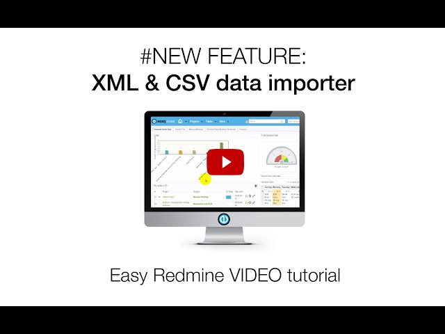 XML & CSV data importer - Easy Redmine - VidInfo