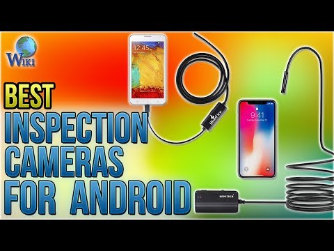 6 Best Inspection Cameras For Android 2018