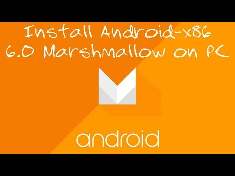 How To Install Android x86 6.0 Marshmallow on PC