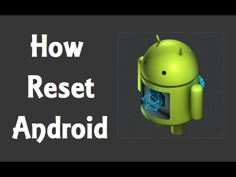 How Hard Reset Your Android Phone Or Tablet? (2 Method)