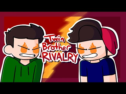 My Twin Brother Rivalry