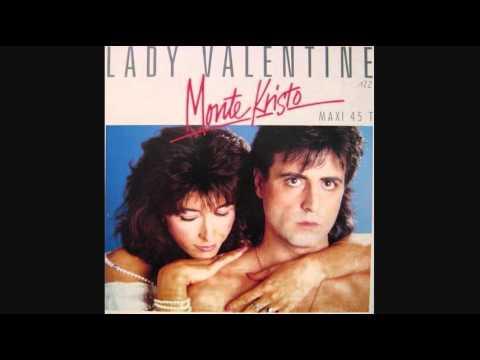 Monte Kristo - Lady Valentine_Extended Version (1986)