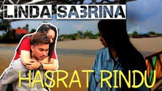 Linda Sabrina - Hasrat Rindu (Official Music Video)