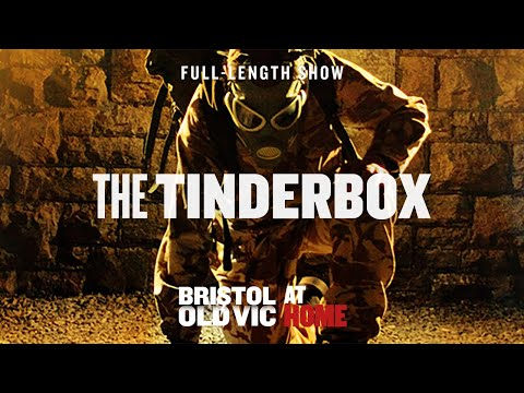 The Tinderbox | Bristol Old Vic At Home | Official Full-Length Young Company Show