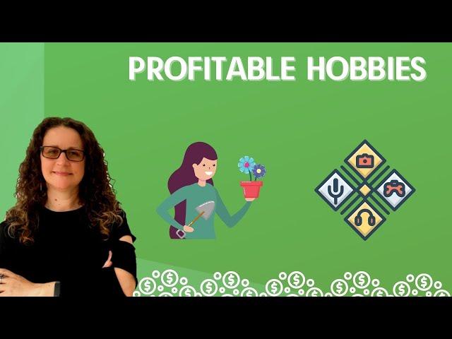 15 Hobbies That Make You Money (Profitable Hobbies)