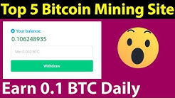 Earn 0.1 BTC Daily - Top 5 Bitcoin Earning Site - Make Money Online