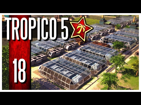 Tropico 5 - Ep.18 : Super Farms!