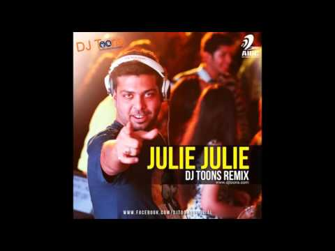 Julie Julie (DJ Toons Remix)