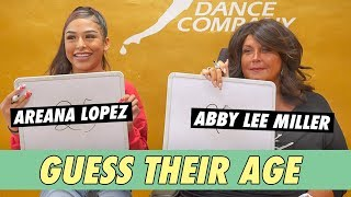 Abby Lee Miller vs. Areana Lopez - Guess Their Age