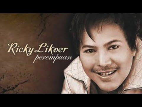Ricky Likoer - Perempuan [OFFICIAL]