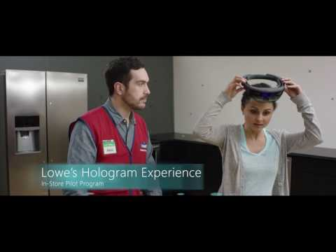 Lowe's Innovation Labs and Microsoft HoloLens: The Lowe's Hologram Experience