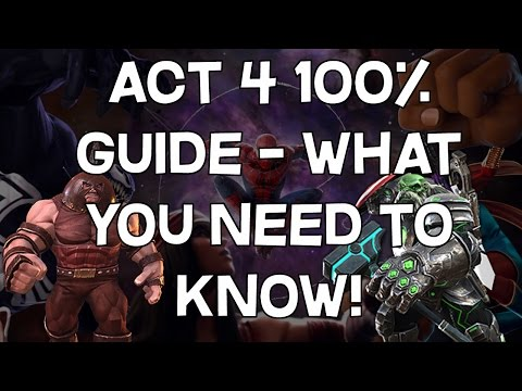 Act 4 100% Guide - Tips, Tricks and What You Need To Know! - Marvel Contest of Champions