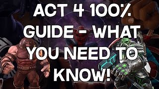 Act 4 100 Guide - Tips, Tricks and What You Need To Know! - Marvel Contest of Champions