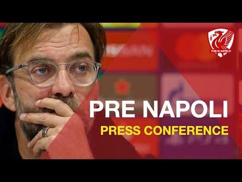 Liverpool Vs. Napoli   Jurgen Klopp's Pre-Match Press Conference