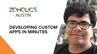Developing Custom Apps in Minutes - Aditya Tandon