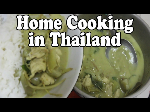 Home Cooking in Thailand. Cooking Thai Green Chicken Curry Recipe แกงเขียวหวาน. Living Cost