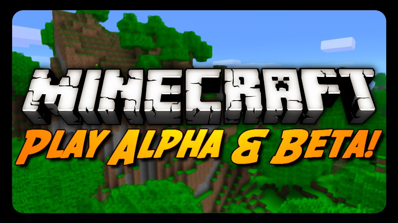 how to play minecraft alpha with new launcher