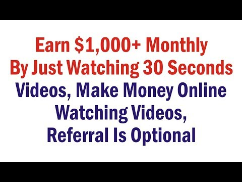 Earn $1,000+ Monthly By Just Watching 30 Seconds Videos, Make Money Online Watching Videos, No Ref