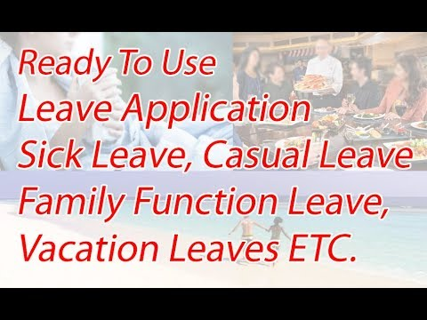 How To Write Leave Application (Sick Leave, Vacation Leave, Family Need, Family Function)