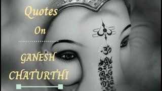 GANESH CHATURTHI | GANPATI QUOTES | GANESH AARTI | MOIRA07