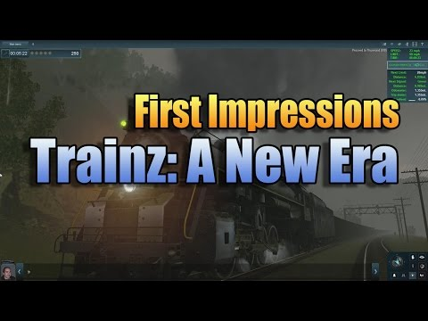 TRAINZ: A NEW ERA FIRST IMPRESSIONS