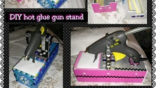 Diy Hot Glue Gun Stand / Soporte Para Hot Glue Gun