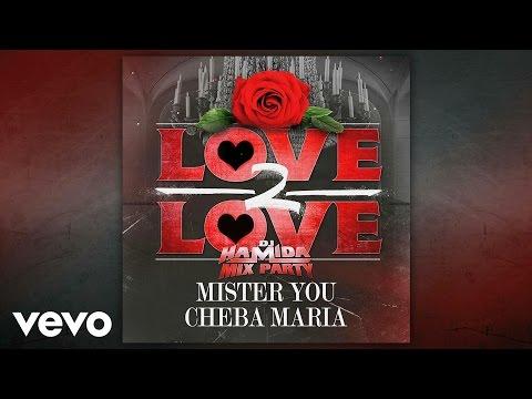 Youtube: Dj Hamida – Love 2 love (Audio) ft. Mister You, Cheba Maria
