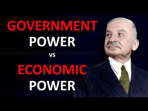 Government Power vs Economic Power (by Ludwig von Mises)