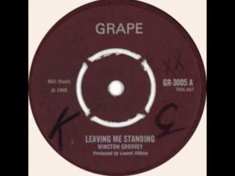 Leaving me standing - Wiston Groovy (Grape 1969)