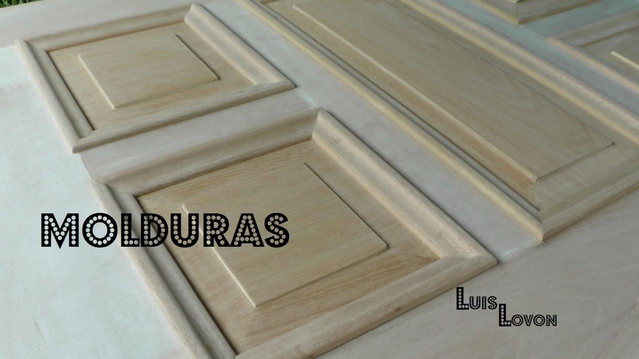 Como hacer molduras de madera con disco casero luis lovon youtube - Molduras para puertas ...