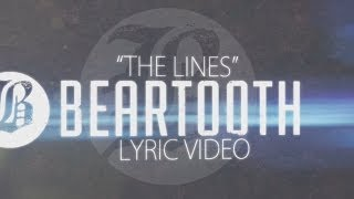 Beartooth - The Lines - Lyric Video HD mp3