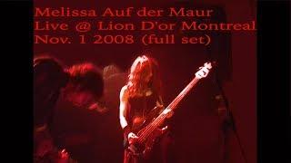 Melissa Auf der Maur Llive @ Lion D'or Montreal Nov 1 2008 FULL SET