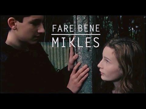Fare Bene Mikles