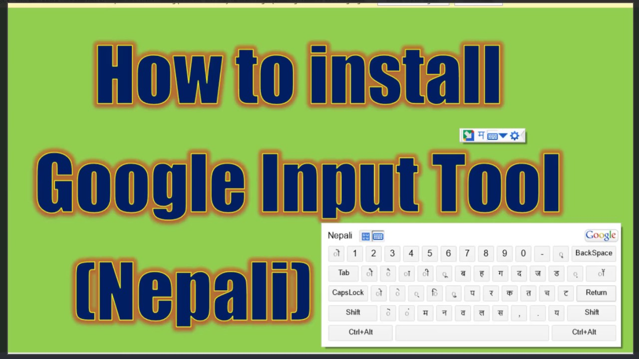 Type in Nepali Unicode easily on PC with Google Input Tools