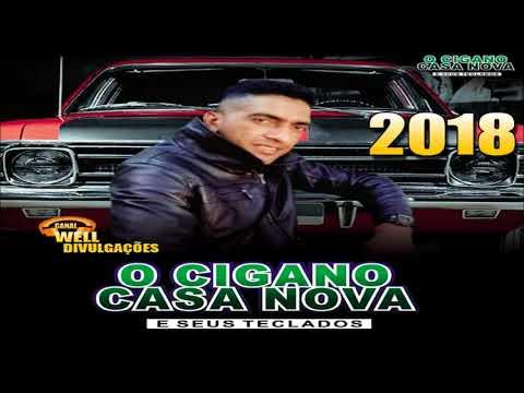 O CIGANO CASA NOVA E SEUS TECLADOS - CD 2018 [COMPLETO]