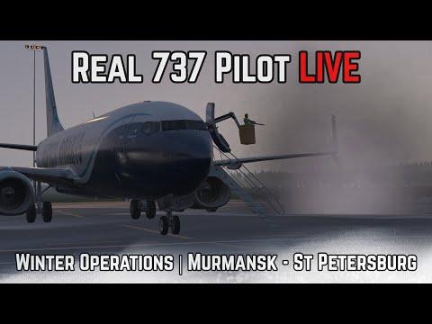 Real 737 Pilot LIVE   ZIBO MOD 737   Winter Operations   Murmansk - St Petersburg
