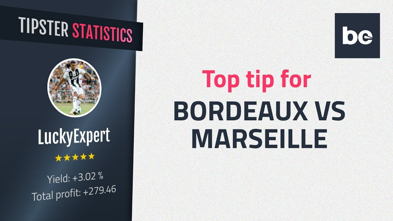 Bordeaux-marseille betting expert tennis over/under betting odds