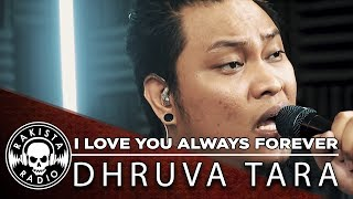 I Love You Always Forever (Donna Lewis Cover) by Dhruva Tara | Rakista Live EP121